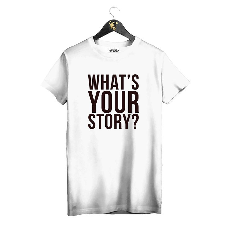 "White T-shirt ""What's your story"" by Golden Hyena #goldenhyena"