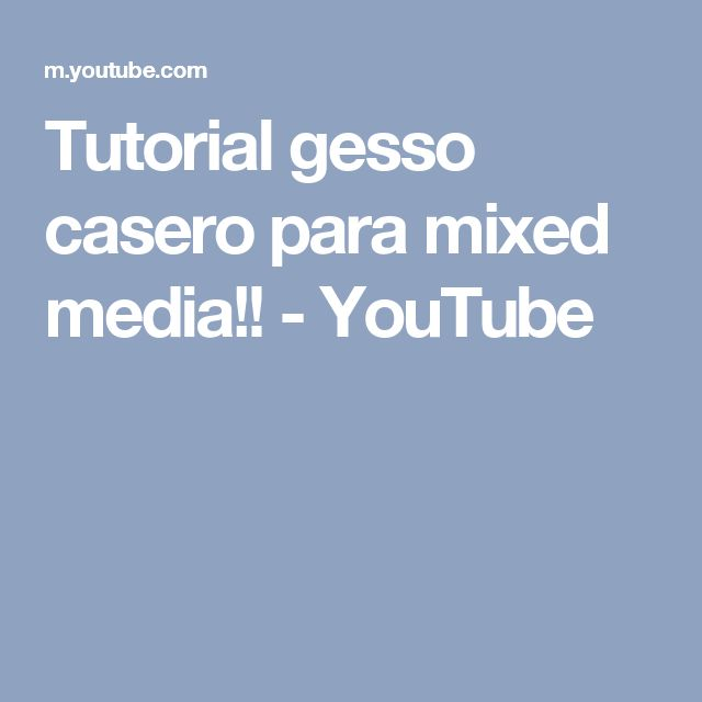 Tutorial gesso casero para mixed media!! - YouTube