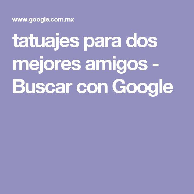 tatuajes para dos mejores amigos - Buscar con Google