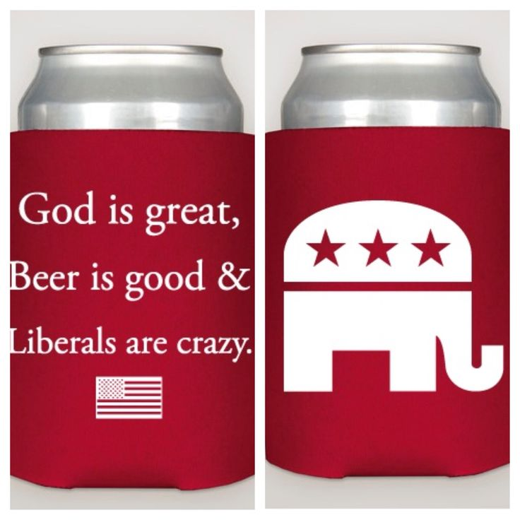 'Liberals are crazy' koozie available to purchase at www.futurefirstlady.net!
