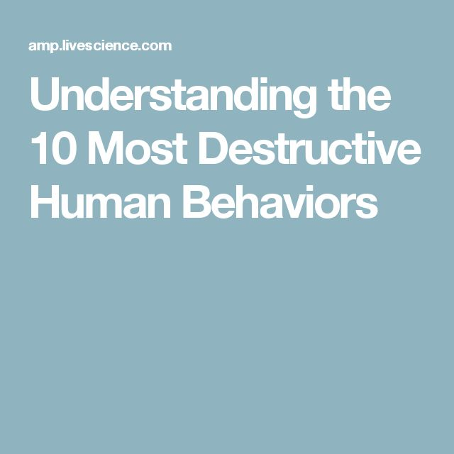 types of human behavior Research study types genesis of scientific ideas that go on to have a broad impact on human intervene to see how a specific behavior change or.