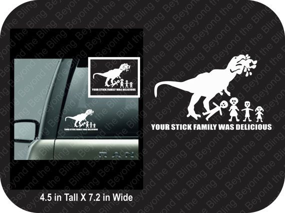 your stick family was delicious car decal by BeyondtheBlingUSA