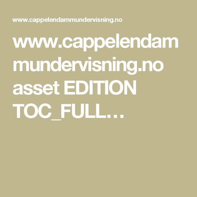 www.cappelendammundervisning.no asset EDITION TOC_FULL…