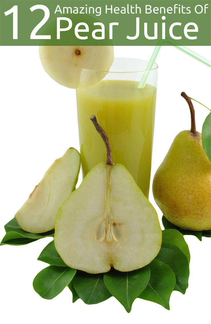 12 Amazing Health Benefits Of Pear Juice