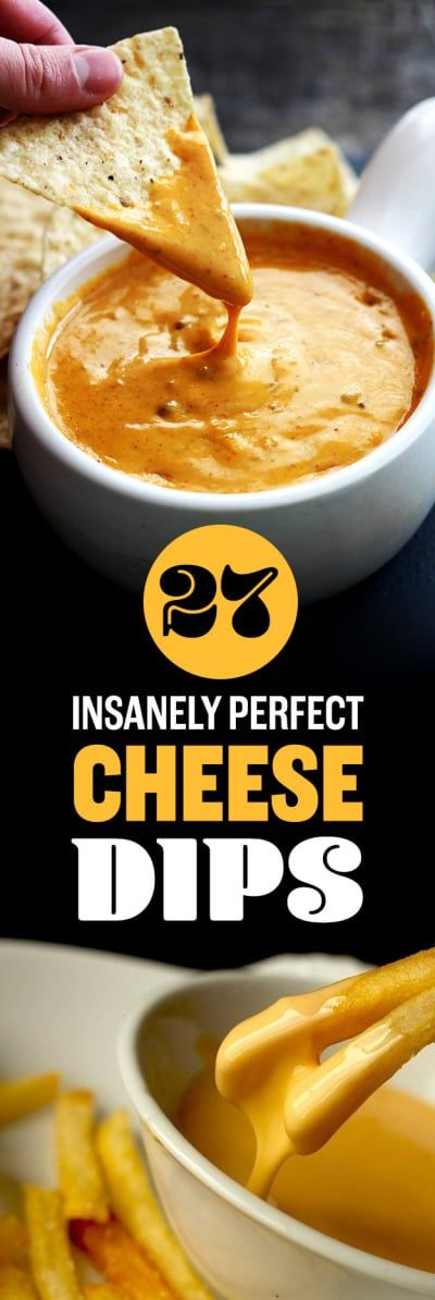 27 Perfect Cheese Dips You Should Definitely Make