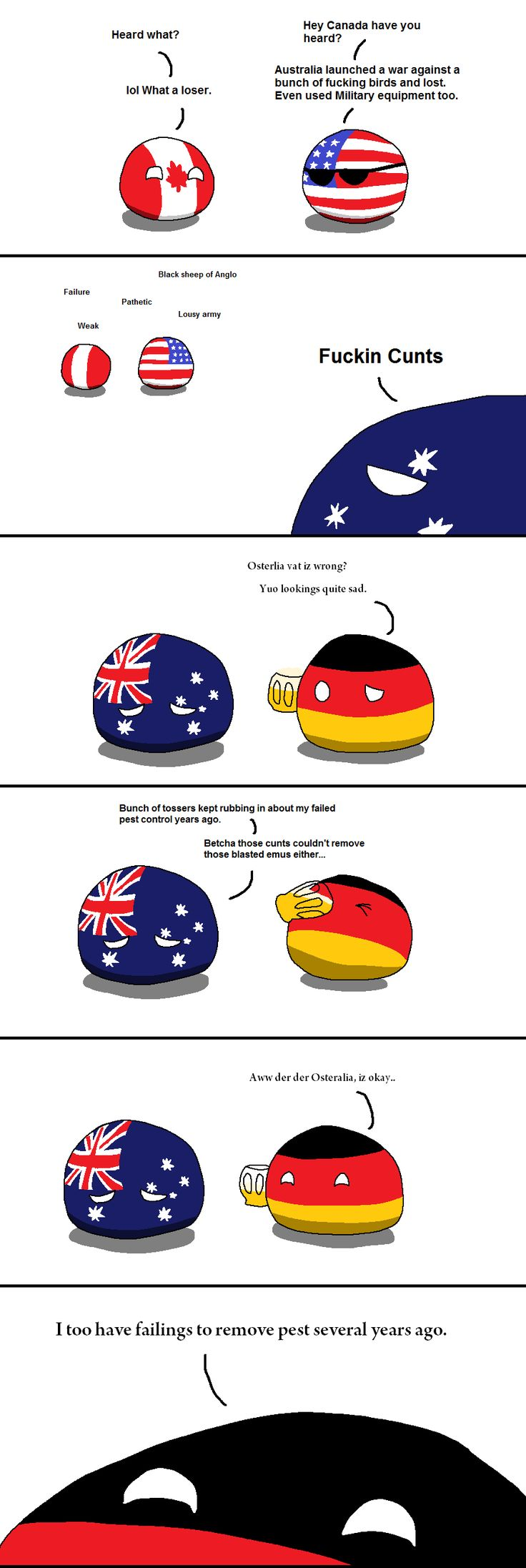 'Straya laughed at for losing the Emu War.  Also, if you laugh at the last panel, you're probably going to hell or something.