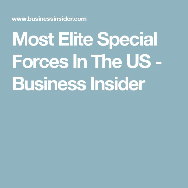 Most Elite Special Forces In The US - Business Insider