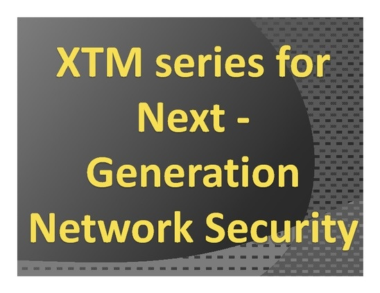 XTM series for Next - Generation #Network #Security screenshot http://www.slideshare.net/Alexjonson/xtm-series-for-next-generation-network-security