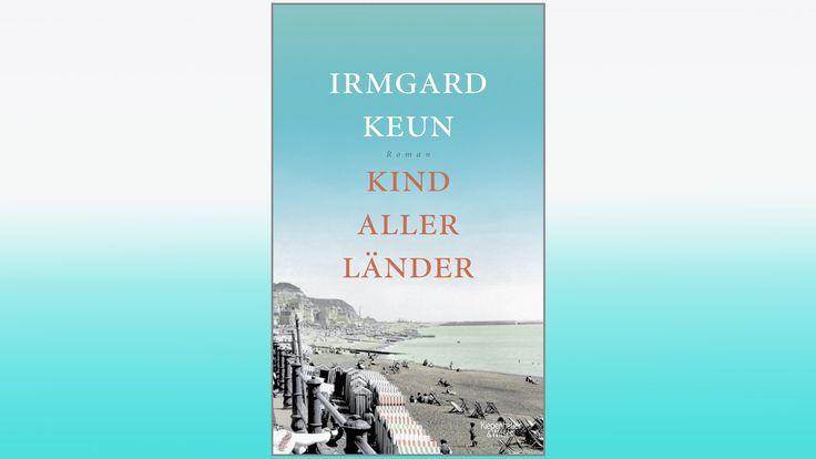 Irmgard Keun: Kind aller Länder
