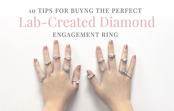 10 Tips for Buying the Perfect Lab-Created Diamond Engagement Ring