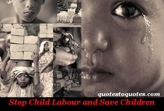 Child labour Quotes Graphics, Images, Pictures for facebook ...
