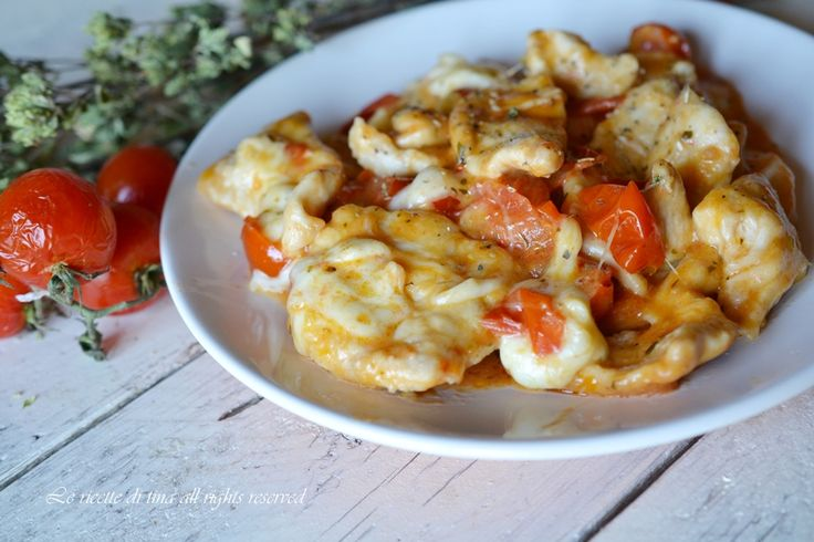 Petto di pollo con pomodorini e mozzarella