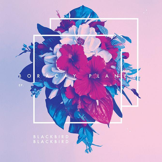 ― Blackbird Blackbird - Boracay Planet Client - OM Records, Lavish Habits 2012