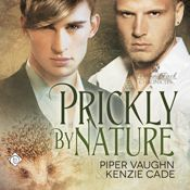 I finished listening to Prickly by Nature: Portland Pack Chronicles, Book 2 by Piper Vaughn, Kenzie Cade, narrated by Iggy Toma on my Audible app.  Try Audible and get it free.