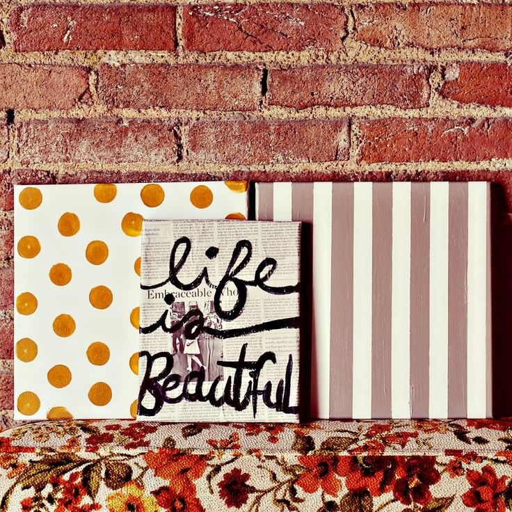 Life Is Beautiful Art Collection. DIY CANVAS ART!!