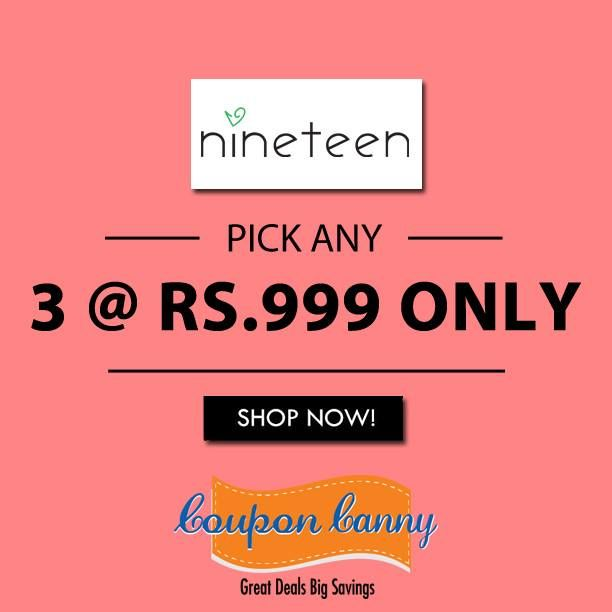 Pick Any 3 @ Rs.999 Only at ‪#‎ShopNineteen‬! Claim Now : http://www.couponcanny.in/shopnineteen-coupons/