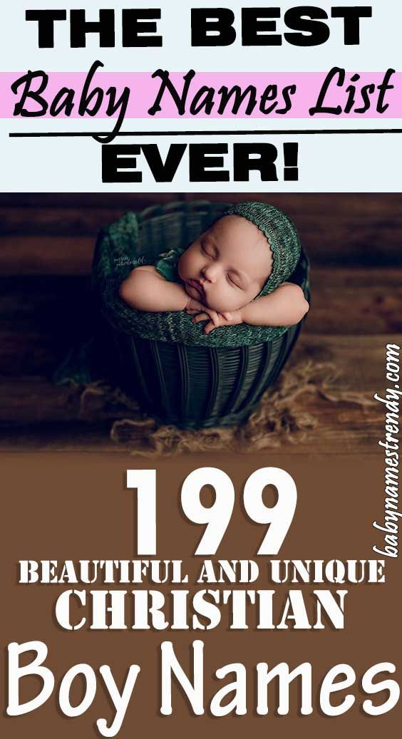 199 Beautiful And Unique Christian Baby Boy Names With ...