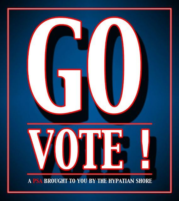 Nice Recovery labs 2017: The Hypatian Shore: Go Vote! election 2014 (  voteing  news )   need to vote