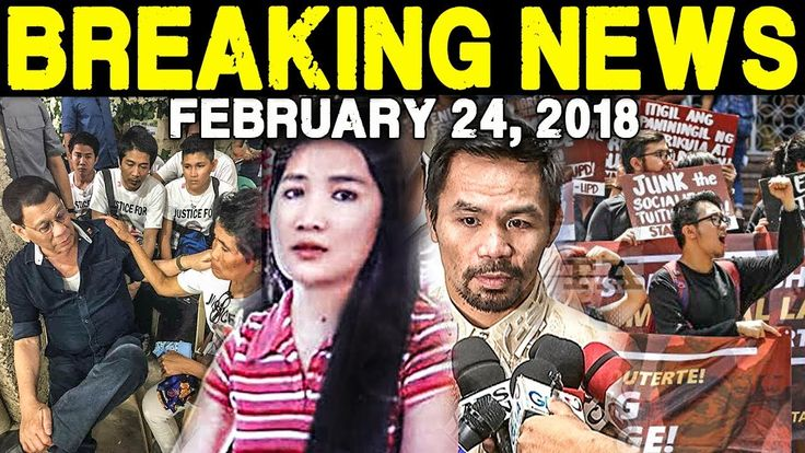 BREAKING NEWS TODAY FEBRUARY 24 2018 PRES DUTERTE l PINAY OFW l PACQUIAO...