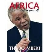 Mbeki's thoughts on Africa, African Renaissance in order to define ourselves