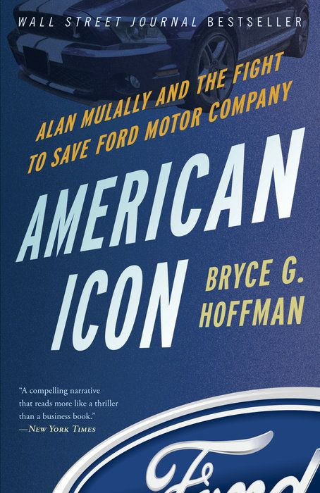 AMERICAN ICON : ALAN MULALLY AND THE FIGHT TO SAVE FORD MOTOR COMPANY de Bryce G. Hoffman. At the end of 2008, Ford Motor Company was just months away from running out of cash. With the auto industry careening toward ruin, Congress offered all 3 Detroit automakers a bailout. General Motors and Chrysler grabbed the taxpayer lifeline, but Ford decided to save itself. Under the leadership of charismatic CEO Alan Mulally, Ford had already put together a bold plan to unify its di... Cote : 6-2414…