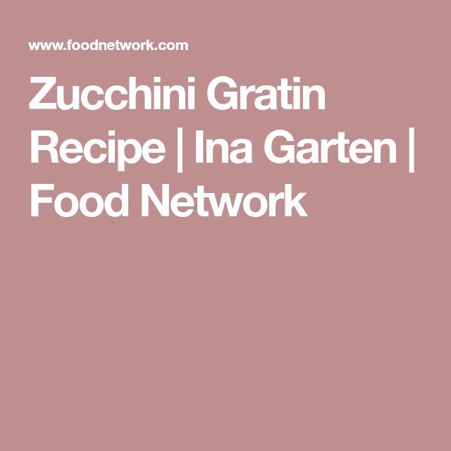 Zucchini Gratin Recipe | Ina Garten | Food Network