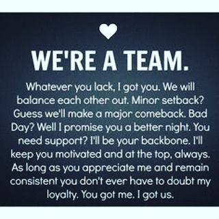 """We're a team.""                                                                                                                                                                                 More"