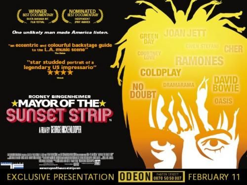 The Mayor of the Sunset Strip - Director George Hickenlooper, 2003 This documentary and its subject matter are an anomaly. Rodney Bingenheimer is, 12 years after this documentary was made (and the ...