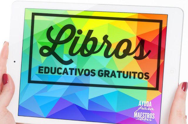 AYUDA PARA MAESTROS: Libros educativos gratuitos