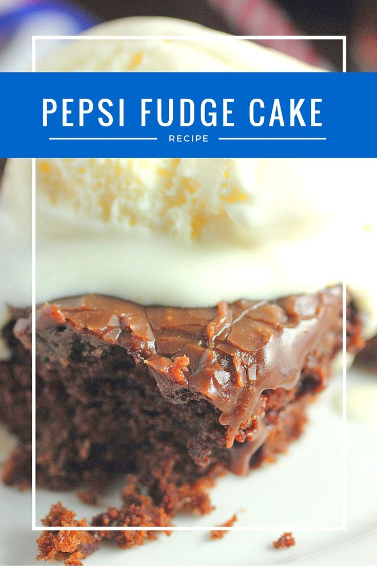 Double Fudge Chocolate Pepsi Cake