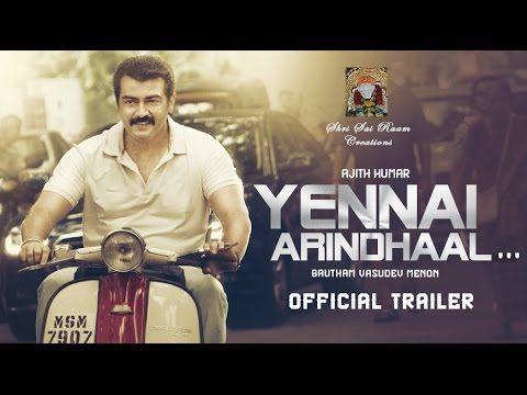 Finally here is Yennai Arindhaal Official Trailer and Songs - Latest Tamil Cinema News | Cine Gossip - Cine Galata