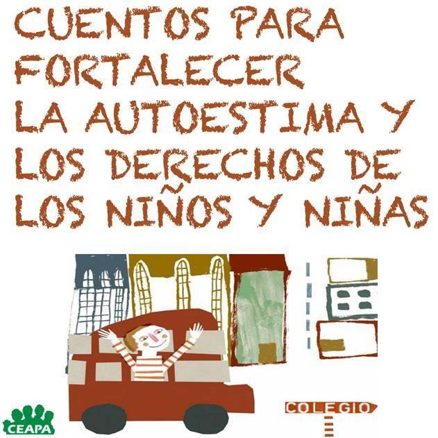 Cuentos para fortalecer la autoestima y los derechos de los niños y de las niñas http://bit.ly/1gySHE2 pic.twitter.com/0CyRT9UKea