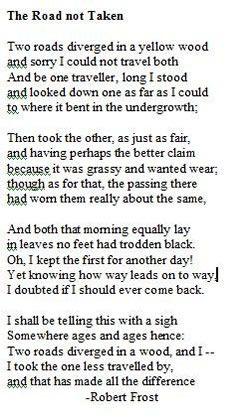 The Road not Taken--Robert Frost