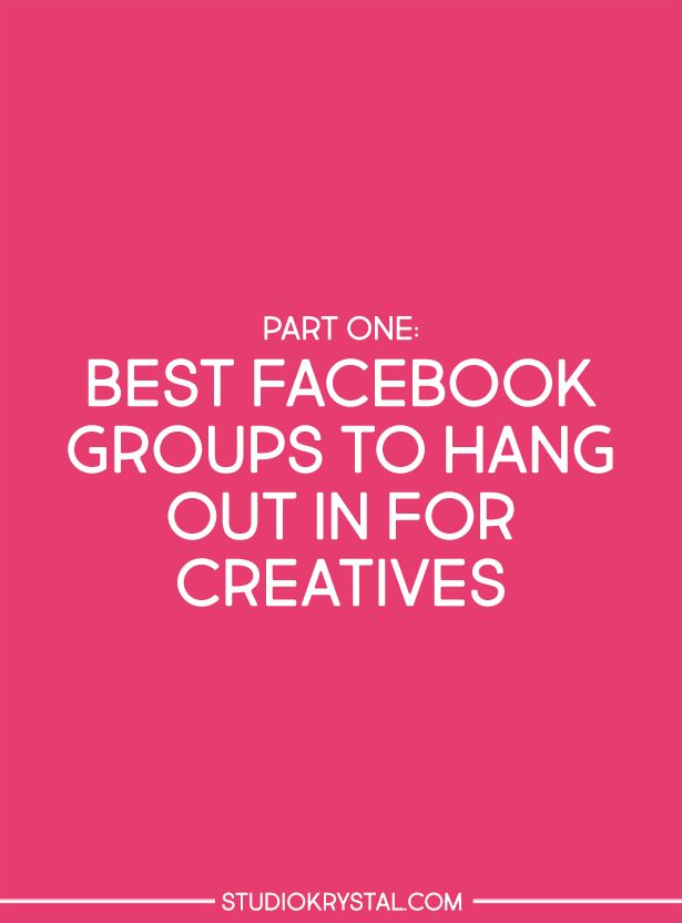 The Best Facebook Groups to Hang Out in for Creatives — Studio Krystal