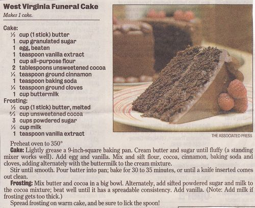 West Virginia Funeral Cake Recipe - With a short history story behind how the real story behind the cake name --- http://girottifamily.typepad.com/mountain_musings/2009/01/west-virginia-funeral-cake.html