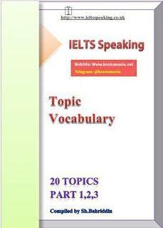 IELTS Speaking Topic Vocabulary 20 Topics Part 1 2 3