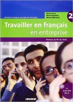 la faculté: Télécharger Gratuitement : Travailler en français en entreprise 2