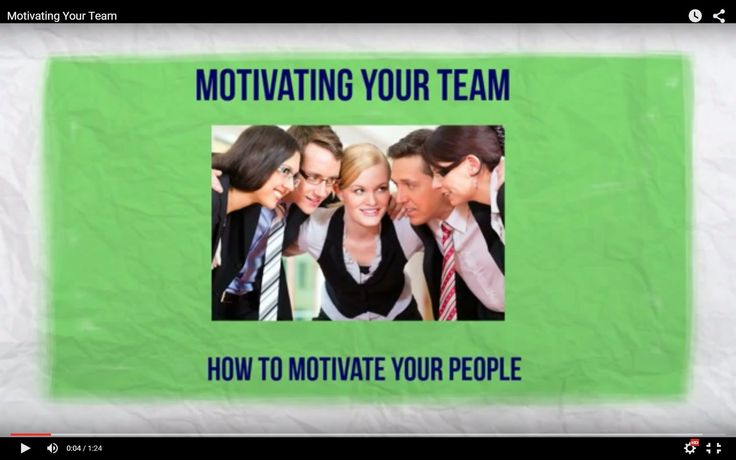 Motivate Your Team https://youtu.be/V_KrtCsOZzU