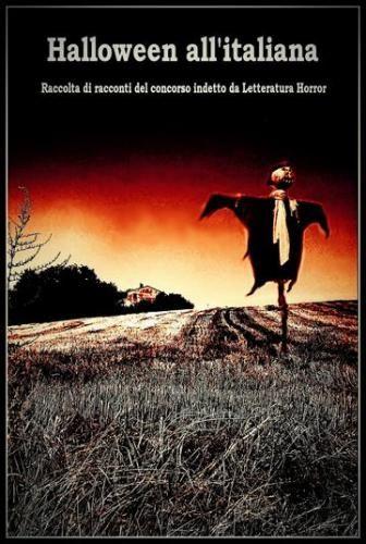 Prezzi e Sconti: #Halloween all'italiana 2014  ad Euro 3.00 in #Autori vari #Book orrore