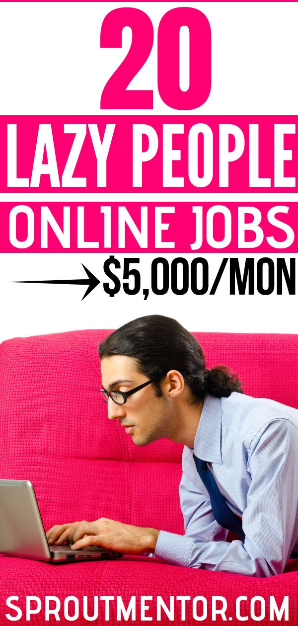 21 Easy Jobs For Lazy People