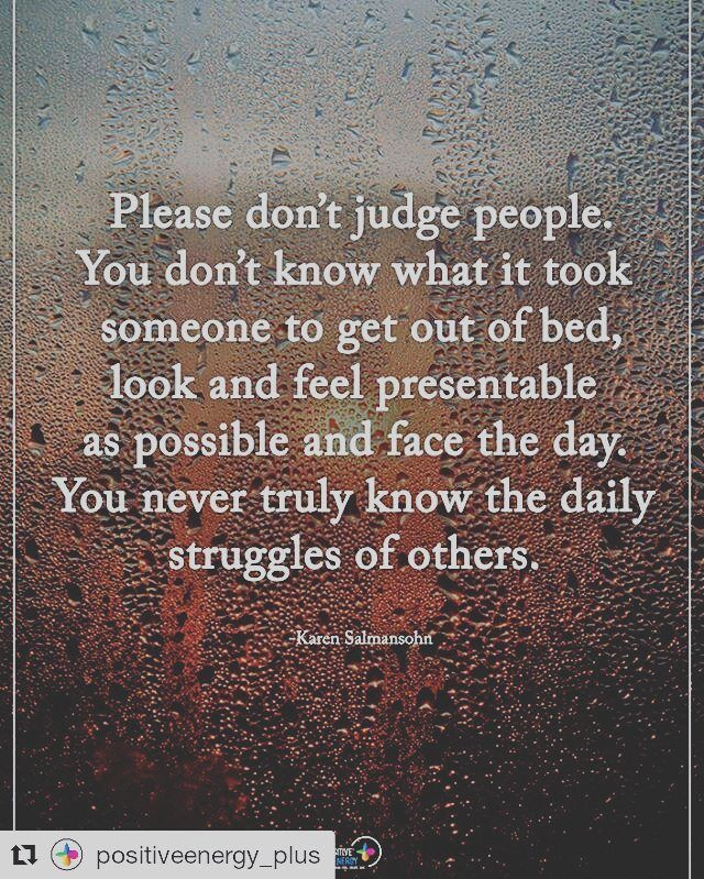Best 25 Dont Judge People Quotes Ideas On Pinterest