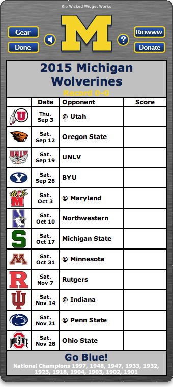 BACK OF WIDGET - Free 2015 Michigan Wolverines Football Schedule Widget for Mac OS X - Go Blue! - National Champions 1997, 1948, 1947, 1933, 1932, 1923, 1918, 1904, 1903, 1902, 1901    http://riowww.com/teamPages/Michigan_Wolverines.htm