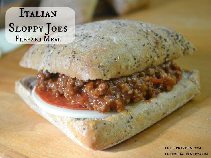 Italian Sloppy Joes: Freezer Meal. Make a dozen to warm up for a ...