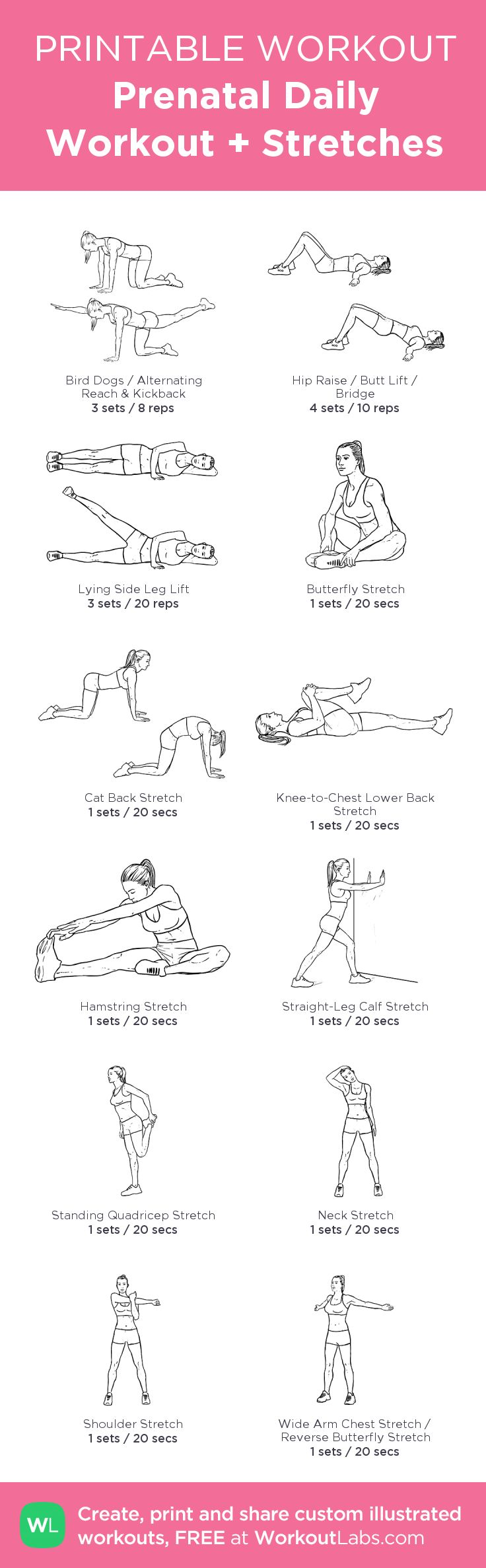 Prenatal Daily Workout + Stretches: my visual workout created at WorkoutLabs.com • Click through to customize and download as a FREE PDF! #customworkout