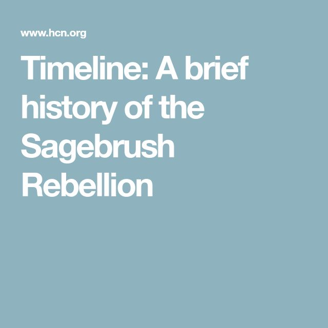 Timeline: A brief history of the Sagebrush Rebellion