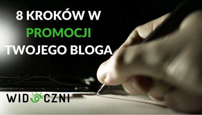 8 kroków w promocji Twojego bloga!
