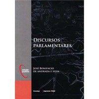 jose bonifacio discursos parlamentares - R$1.500