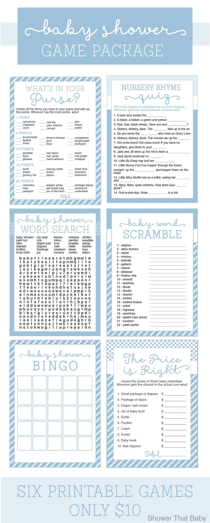 Baby Shower Games Package in Blue for only $10.00 - Bingo, Price is Right, What's in Your Purse, Word Scramble, Word Search, and Nursery Rhyme Quiz https://www.etsy.com/listing/188864906/baby-shower-games-package-in-blue-six