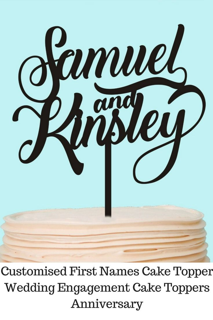 Customised first names cake topper wedding engagement cake toppers