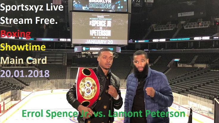 """Errol Spence Jr. vs. Lamont Peterson Live Stream: Errol Spence Jr. is hoping to build up himself as the best boxer in the swarmed, capable welterweight division.""""To Watch The Full Event Click Here.   Want To Errol Spence Jr."""